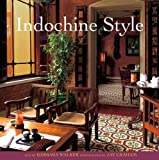 Indochine Style by Barbara Walker (2009-04-01)