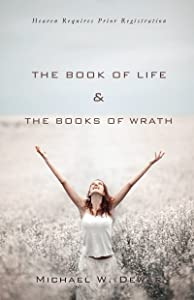 THE BOOK Of LIFE & THE BOOKS Of WRATH