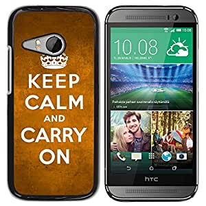 MOBMART Carcasa Funda Case Cover Armor Shell PARA HTC ONE MINI 2 / M8 MINI - Keep Calm And Carry On