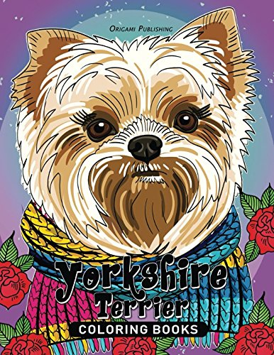 Terrier Body (Yorkshire Terrier Coloring Book: for Adults Fun, Beautiful Dog Stress Relieving Unique Design)
