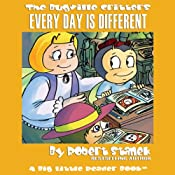 The Bugville Critters: Every Day Is Different: Learning Adventures, Book 2 | Robert Stanek