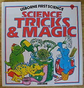 Science Tricks and Magic (Usborne First Science)