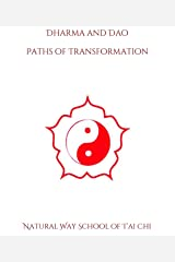Dharma and Dao: Tantra and Tao (Natural Way T'ai Chi) Kindle Edition