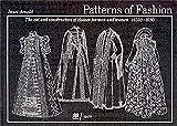 Patterns of Fashion: C1560-1620: 1560-1620 v. 3
