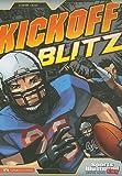 Kickoff Blitz, Blake A. Hoena and Jorge Gonzalez, 1434222926