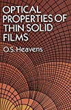 img - for Optical Properties of Thin Solid Films (Dover Books on Physics) by O. S. Heavens (2011-02-17) book / textbook / text book