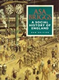 A Social History of England, Asa Briggs, 029783262X