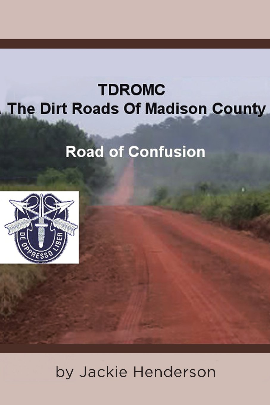 The Dirt Roads of Madison County: Road of Confusion PDF