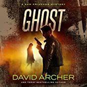 Ghost: A Sam Prichard Mystery, Volume 10 | David Archer
