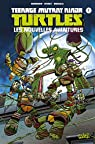 Teenage Mutant Ninja Turtles - Les Nouvelles Aventures, tome 1 par Burnham