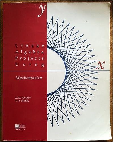 Linear Algebra Projects Using Mathematica