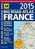AA Big Road Atlas France 2015