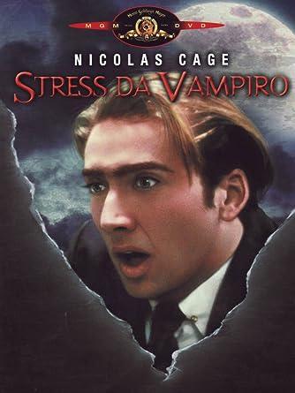 Risultati immagini per nicolas cage stress da vampiro locandina