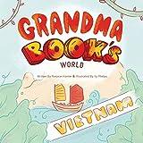 Grandma Book's World: Vietnam