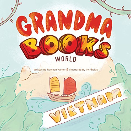 Grandma Book's World: Vietnam by Orange Hat Publishing