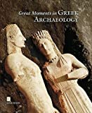 img - for Great moments in greek archaeology book / textbook / text book