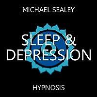 Hypnosis for Sleep & Depression (Higher Self Healing)