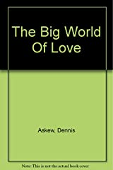 The Big World Of Love Paperback