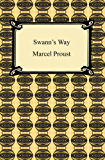 Swann's Way (Remembrance of Things Past, Volume One): 1