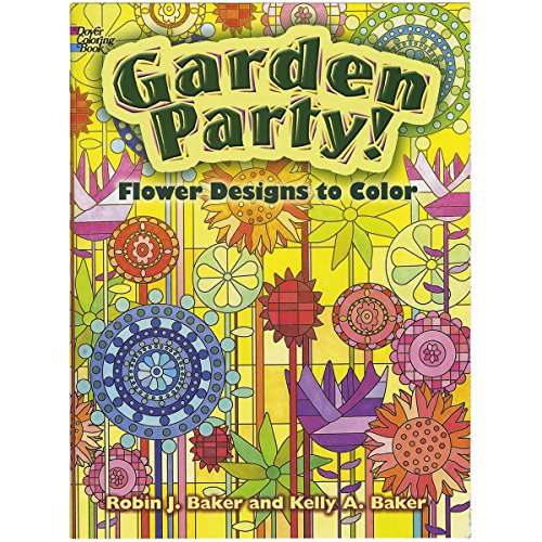 Garden Party!: Flower Designs to Color (Dover Nature Coloring -