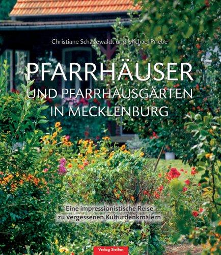 pfarrhuser-und-pfarrgrten-in-mecklenburg-eine-impressionistische-reise-zu-vergessenen-kulturdenkmlern