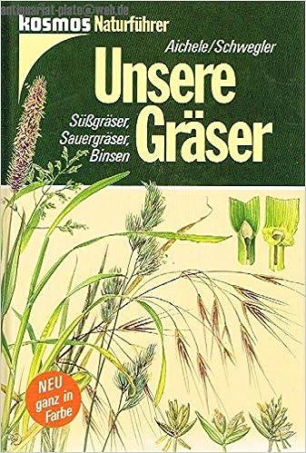 Unsere Gräser. Süßgräser, Sauergräser, Binsen: Amazon.de: Dietmar ...