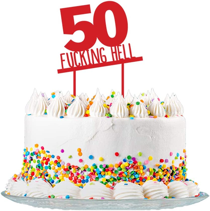 Terrific Funny 50Th Birthday Cake Topper Sign Cut From 3Mm Red Acrylic For Personalised Birthday Cards Veneteletsinfo