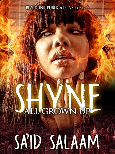 Shyne: All Grown Up
