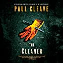 The Cleaner Audiobook by Paul Cleave Narrated by Paul Ansdell
