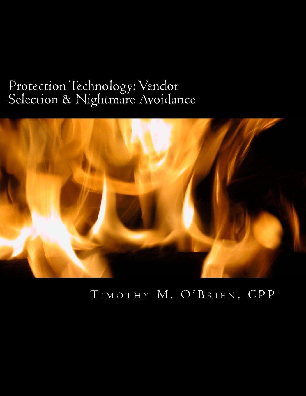 Protection Technology: Vendor Selection & Nightmare Avoidance