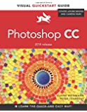 Photoshop CC: Visual QuickStart Guide (2014 release) (Visual Quickstart Guides)