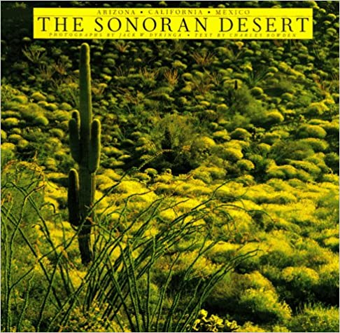 Descargar Utorrent The Sonoran Desert: Arizona, California And Mexico Epub Libres Gratis