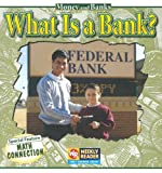 What Is a Bank?, Dana Meachen Rau, 083684873X