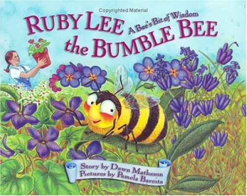 Ruby Lee The Bumble Bee: A Bee's Bit Of Sharpness