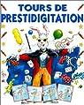 Tours de prestidigitation par Presto