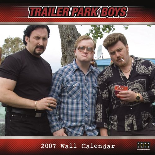 Trailer Park Boys (Trailer Park Boys Calendar compare prices)