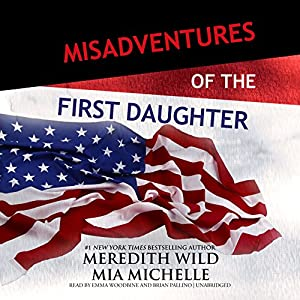 Misadventures of the First Daughter Audiobook