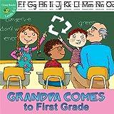 Grandpa Comes to First Grade, Jean Robertson, 1612360041