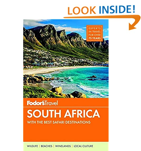 Fodors South Africa With The Best Safari Destinations Travel Guide