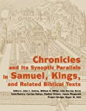 img - for Chronicles and its Synoptic Parallels in Samuel, Kings, and Related Biblical Texts book / textbook / text book