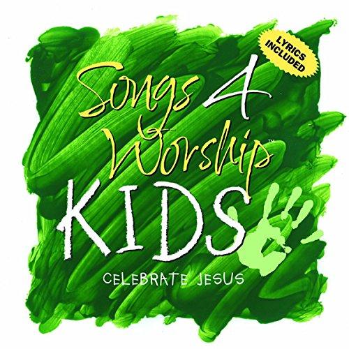 Songs 4 Worship Kids: Celebrate Jesus