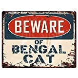 "Beware of BENGAL CAT Chic Sign Vintage Retro Rustic 9""x 12"" Metal Plate Store Home Room Wall Decor Gift"