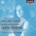 Outer Diverse: The Splintered Universe, Book 1 | Nina Munteanu