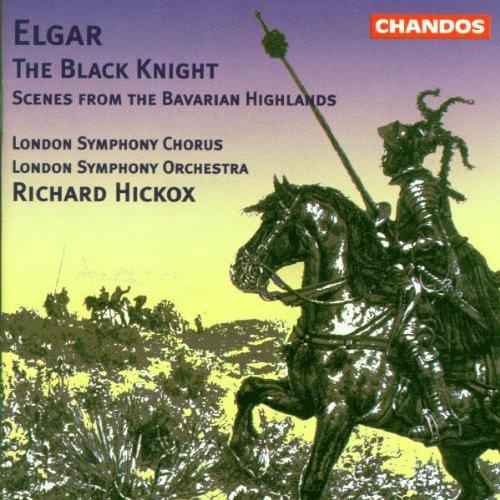 Elgar: The Black Knight / Scenes from the Bavarian ()