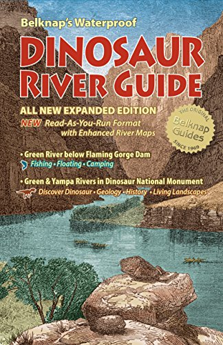 Belknap's Waterproof Dinosaur River Guide-All New Expanded Edition