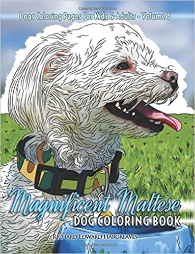 Amazon Com Magnificent Maltese Dog Coloring Book Dogs Coloring