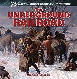 The Underground Railroad, Michael Rajczak, 1482406012