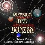 Noch mehr Probleme in Hellgard (Imperium der Bonzen 11) | Peter A. Kettner