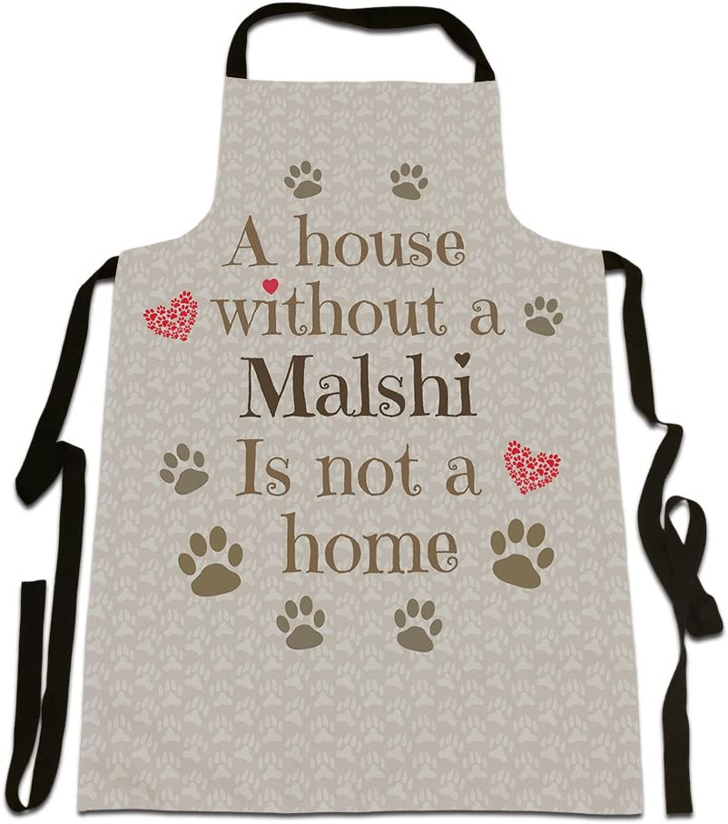 Canvas Apron A House Without A Malshi Is Not A Home,Dog Breed Design Size 25in x 35in approximately