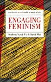 Engaging Feminism : Students Speak up and Speak Out, , 081391387X
